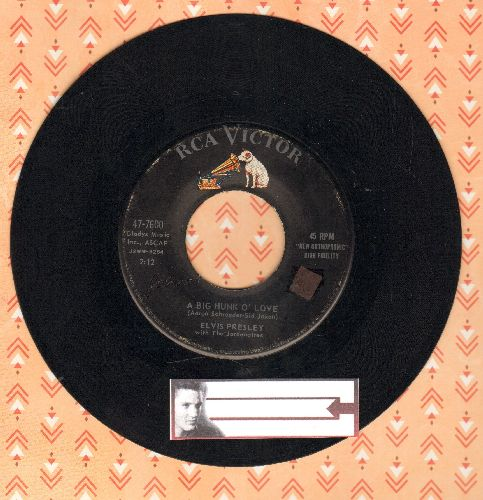 Presley, Elvis - A Big Hunk O'Love/My Wish Came True  - VG7/ - 45 rpm Records