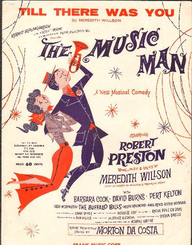 Preston, Robert, Barbara Cook, Eddie Hodges, others - Till There Was You - Vintage SHEET MUSIC for the love ballad featured in Broadway's -The Music Man- (Beautiful cover art, suitable for framing!) - EX8/ - Sheet Music