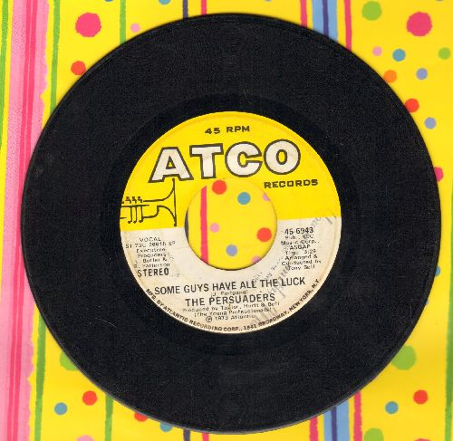 Persuaders - Some Guys Have All The Luck/Love Attack (with Atco company sleeve) - VG7/ - 45 rpm Records