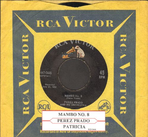 Prado, Perez & His Orchestra - Patricia/Mambo No. 8 (with RCA company sleeve and juke box label) - EX8/ - 45 rpm Records