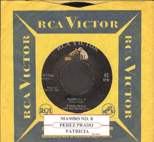 Prado, Perez & His Orchestra - Patricia/Mambo No. 8 (with RCA company sleeve and juke box label) - EX8/ - 45 rpm Records