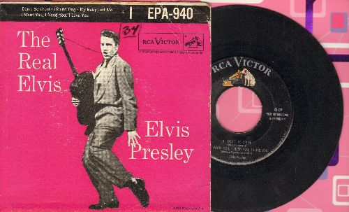 Presley, Elvis - The real Elvis:  Don't Be Cruel/Hound Dog/My Baby Left Me/ I Want You, I Need You, I Love You (vinyl EP record with picture cover) - VG6/VG6 - 45 rpm Records