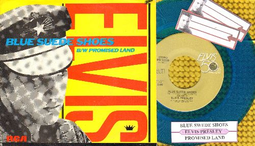 Presley, Elvis - Blue Suede Shoes/Promised Land (Blue Vinyl re-issue with juke box label and picture sleeve) - NM9/NM9 - 45 rpm Records