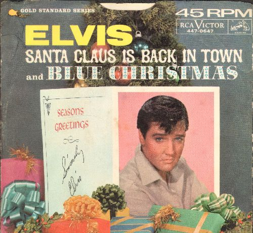 Presley, Elvis - Blue Christmas/Santa Claus Is Back In Town (with picture sleeve) - EX8/VG7 - 45 rpm Records