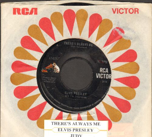 Presley, Elvis - There's Always Me/Jusy (with juke box label and RCA company sleeve) - EX8/ - 45 rpm Records