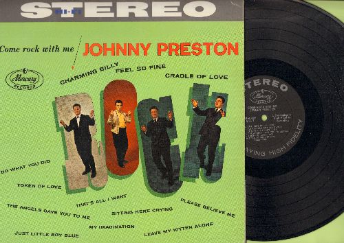 Preston, Johnny - Come Rock With Me: Charming Billy, Feel So Fine, Cradle Of Love, Token Of Love, Leave My Kitten Alone (vinyl STEREO LP record, RARE 1961 first pressing) - NM9/EX8 - LP Records