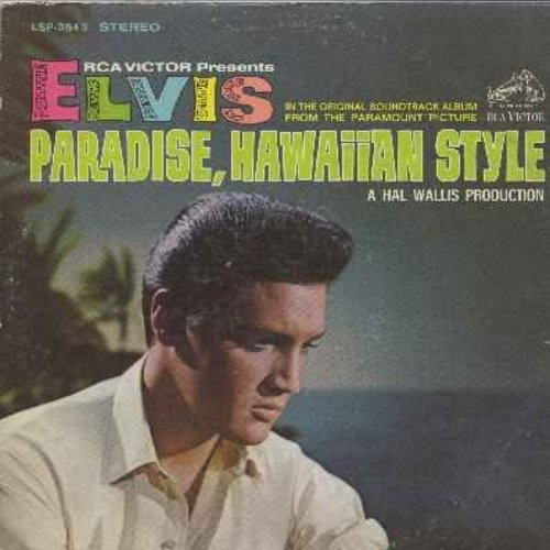 Presley, Elvis - Paradise, Hawaiian Style: This Is My Heaven, Scratch My Back, Queenie Wahine's Papaya, Drums Of The Islands, A Dog's Life (Vinyl LP record - black label, rigid vinyl) - EX8/VG6 - LP Records