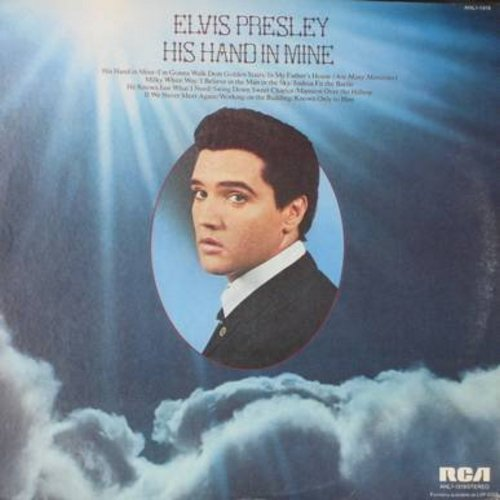 Presley, Elvis - His Hand In Mine: In My Father's House, Swing Down Sweet Chariot, If We Never Meet Again (orange label) (reissue) - NM9/NM9 - LP Records