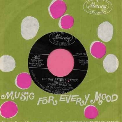 Preston, Johnny - The Day After Forever/Let The Big Boss Man (with original company sleeve) (bb) - EX8/ - 45 rpm Records