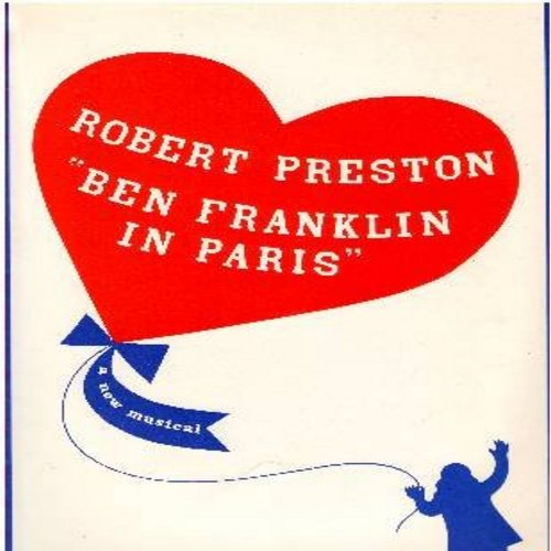 Preston, Robert, Ulla Sally, Susan Watson - Ben Franklin In Paris - A New Musical,  Original Broadway Cast (Vinyl STEREO LP record, gate-fold cover with BONUS large Playbill!) - NM9/EX8 - LP Records