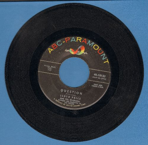 Price, Lloyd - Question/If I Look A Little Blue - EX8/ - 45 rpm Records