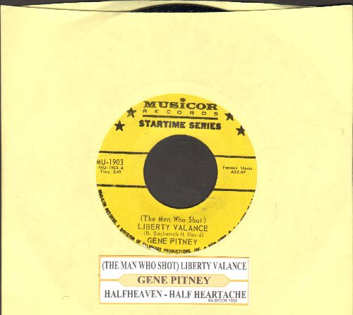 Pitney, Gene - The Man Who Shot Liberty Valance/Half Heaven--Half Heartache (authentic looking re-issue with juke box label) (yellow label) - NM9/ - 45 rpm Records
