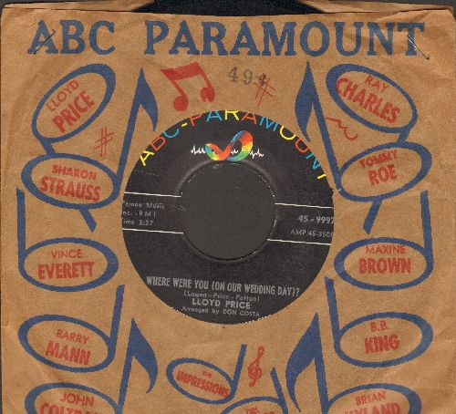 Price, Lloyd - Where Were You (On Our Wedding Day?)/Is It Really Love (with vintage ABC-Paramount company sleeve) - NM9/ - 45 rpm Records