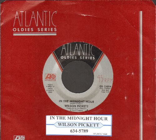 Pickett, Wilson - In The Midnight Hour/634-5789 (re-issue with juke box label and Atlantic company sleeve) - NM9/ - 45 rpm Records