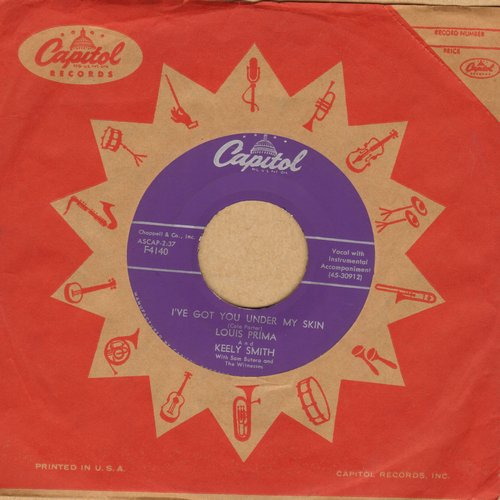 Prima, Louis & Keely Smith - I've Got You Under My Skin/Don't Take Your Love From Me (with vintage Capitol company sleeve) - EX8/ - 45 rpm Records