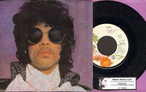 Prince - When Doves Cry/17 Days (with picture sleeve and juke box label) - EX8/EX8 - 45 rpm Records