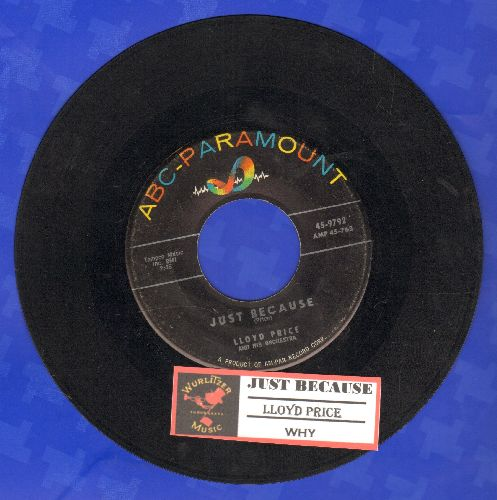 Price, Lloyd - Just Because/Why (with juke box label) - VG7/ - 45 rpm Records