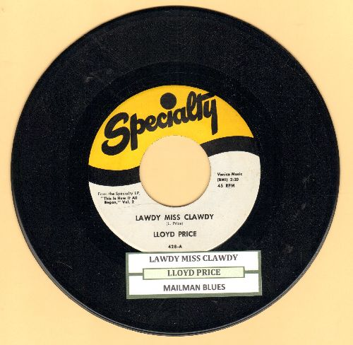Price, Lloyd - Lawdy Miss Clawdy/Mailman Blues (authentic-looking re-issue with juke box label) - NM9/ - 45 rpm Records
