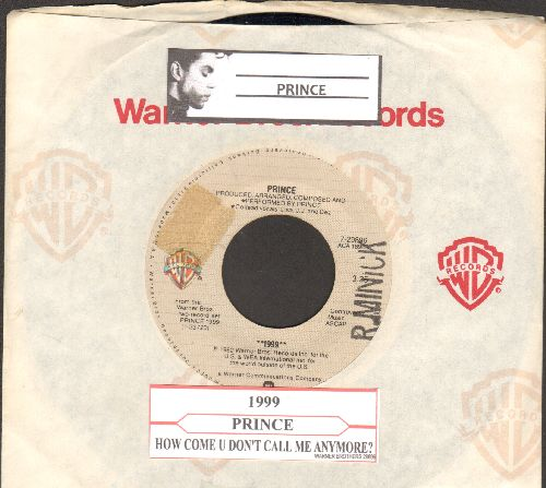 Prince - 1999/How Come U Don't Call Me Anymore? (with juke box label and company sleeve) - VG7/ - 45 rpm Records