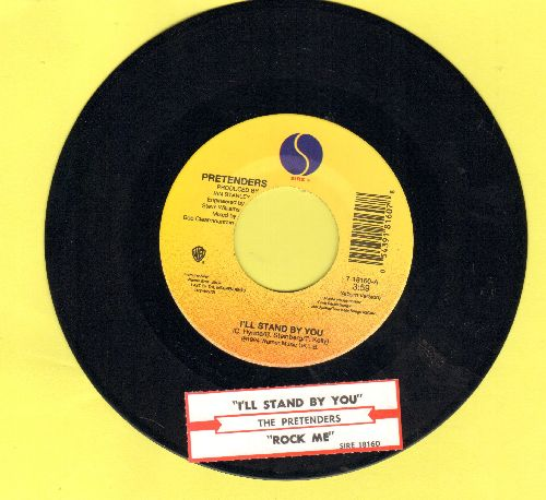 Pretenders - I'll Stand By YouRebel Rock Me (with juke box label) - NM9/ - 45 rpm Records