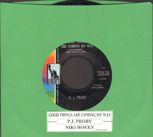Proby, P. J. - Good Things Are Coming My Way/Niki Hoeky (with juke box label) - NM9/ - 45 rpm Records