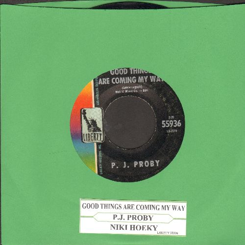 Proby, P. J. - Good Things Are Coming My Way/Niki Hoeky (with juke box label) - EX8/ - 45 rpm Records