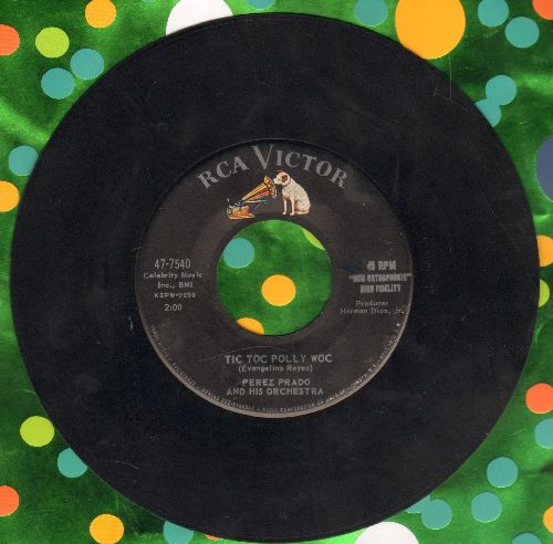Prado, Perez & His Orchestra - Tic Toc Polly Woc/My Roberta - EX8/ - 45 rpm Records