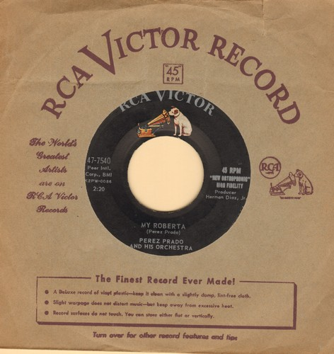 Prado, Perez & His Orchestra - My Roberta/Tic Toc Polly Woc (with vintage RCA company sleeve) - EX8/ - 45 rpm Records