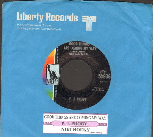 Proby, P. J. - Good Things Are Coming My Way/Niki Hoeky (with juke box label and Liberty company sleeve) - NM9/ - 45 rpm Records