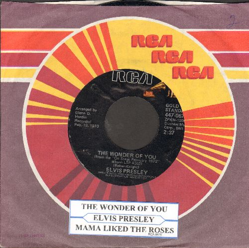 Presley, Elvis - The Wonder Of You/Mama Liked The Roses (re-issue with juke box label and RCA company sleeve) - NM9/ - 45 rpm Records
