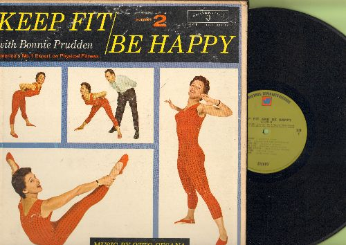 Prudden, Bonnie - Keep Fit/Be Happy Number 2 - America's No. 1 Expert on Physical Fitness, Music By Otto Cesana (Vinyl STEREO LP record, gate-fold cover with exercise diagrams, 1970s issue) - NM9/VG7 - LP Records