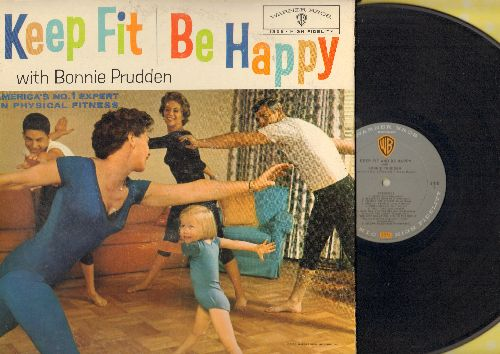 Prudden, Bonnie - Keep Fit And Be Happy with Bonnie Prudden, America's No. 1 Expert on Physical Fitness (Vinyl MONO LP record, gate-fold cover) - NM9/EX8 - LP Records