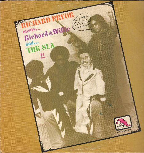 Pryor, Richard - Richard Pryor meets…Richard & Willie and…The SLA!! (stand-up comedy for mature audiences, vinyl STEREO LP record) - VG7/VG7 - LP Records