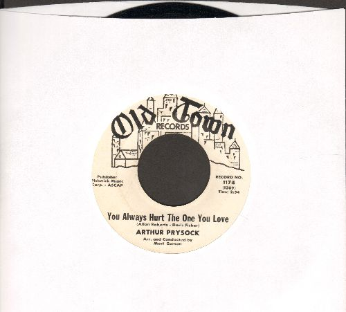 Prysock, Arthur - You Always Hurt The One You Love/Full Moon And Empty Arms - NM9/ - 45 rpm Records