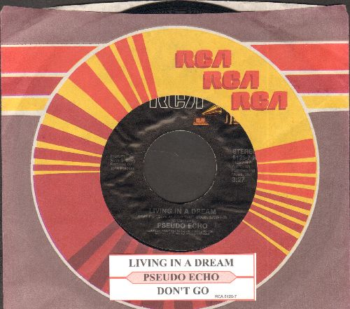 Pseudo Echo - Living In A Dream/Don't Go (with juke box label and RCA company sleeve) - NM9/ - 45 rpm Records