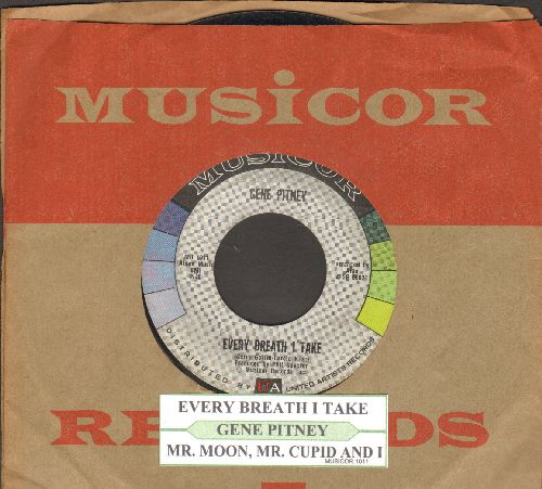Pitney, Gene - Every Breath I Take/Mr. Moon, Mr. Cupid And I (with juke box label and vintage Musicor company sleeve) - EX8/ - 45 rpm Records