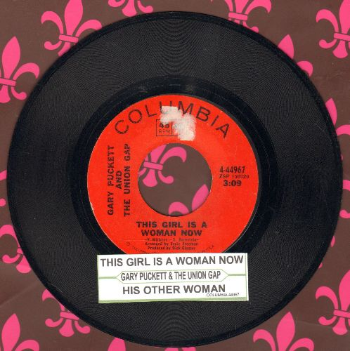 Puckett, Gary & The Union Gap - This Girl Is A Woman Now/His Other Woman (with juke box label) - EX8/ - 45 rpm Records