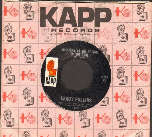 Pullins, Leroy - The insterstate Is Coming Through My Outhouse/Swimming At The Bottom Of The Pool (with Kapp company sleeve) - NM9/ - 45 rpm Records