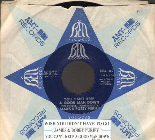 Purify, James & Bobby - You Can't Keep A Good Man Down/Wish You Didn't Have To Go (with juke box label and vintage Bell company sleeve) (bb) - NM9/ - 45 rpm Records