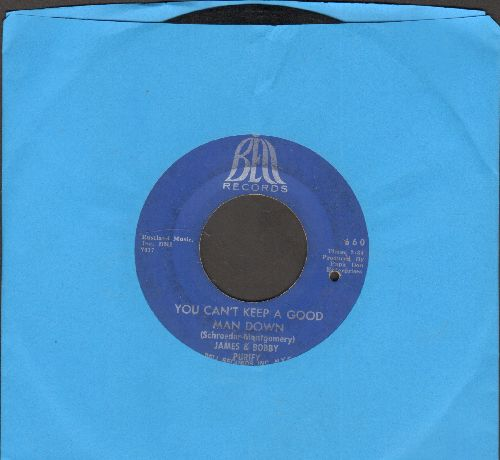 Purify, James & Bobby - You Can't Keep A Good Man Down/Wish You Didn't Have To Go (bb) - VG7/ - 45 rpm Records