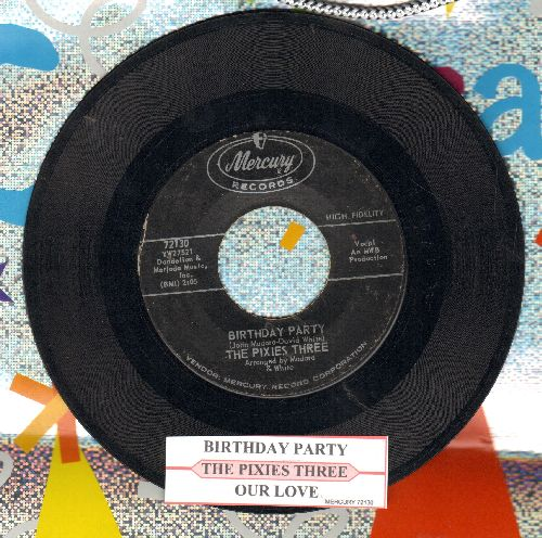 Pixies Three - Birthday Party/Our Love (with juke box label) - VG7/ - 45 rpm Records