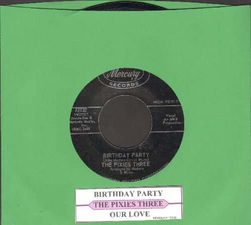Pixies Three - Birthday Party/Our Love (with juke box label) - EX8/ - 45 rpm Records
