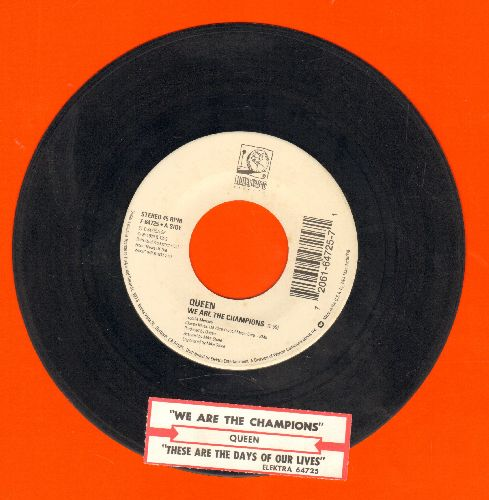 Queen - We Are The Champions/These Are The Days Of Our Lives (with juke box label) - EX8/ - 45 rpm Records