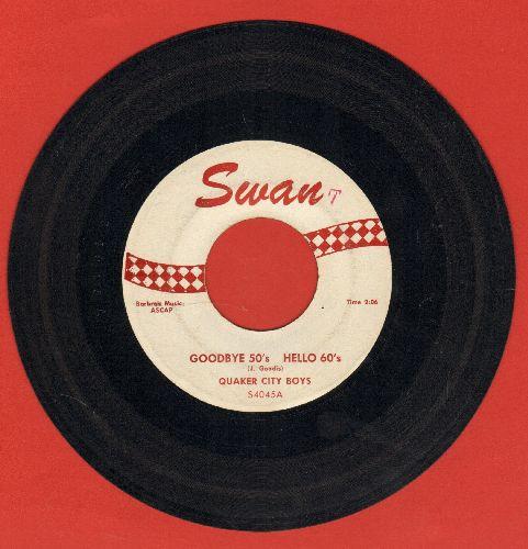 Quaker City Boys - Goodbye 50s Hello 60s/You Call Everybody Darlin' - EX8/ - 45 rpm Records