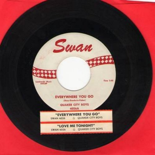 Quaker City Boys - Everywhere You Go/Love Me Tonight (with juke box label) - VG7/ - 45 rpm Records