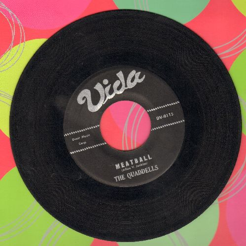 Quaddells - Meatball/Quad-Drill - EX8/ - 45 rpm Records