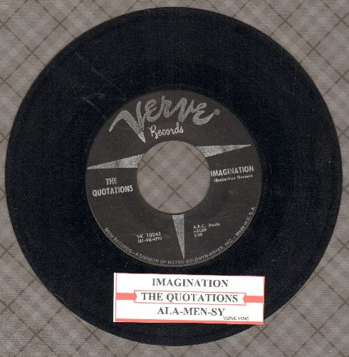 Quotations - Imagination/Ala-Men-Sy (with juke box label) - VG7/ - 45 rpm Records