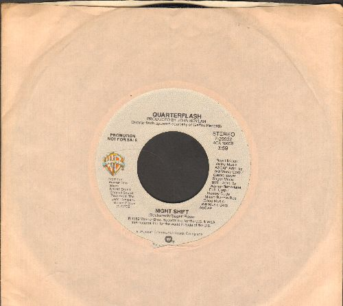 Quarterflash - Night Shift (double-A-sided DJ advance pressing with Warner Brothers company sleeve) - NM9/ - 45 rpm Records