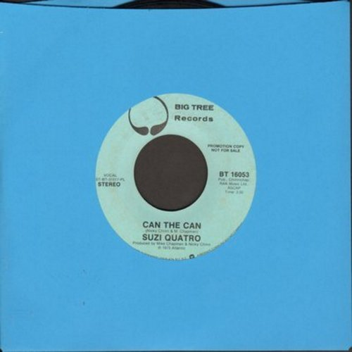 Quatro, Suzi - Can The Can (double-A-sided DJ advance pressing with STEREO and MONO version) - EX8/ - 45 rpm Records