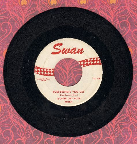 Quaker City Boys - Everywhere You Go/Love Me Tonight (with juke box label) - NM9/ - 45 rpm Records